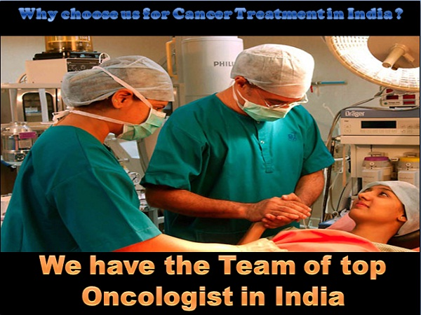 We have Best Team of Oncologist in India