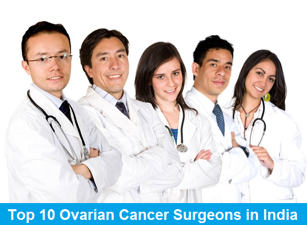 Top 10 Ovarian Cancer Surgeons in India