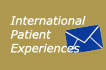 International Patient Experiences